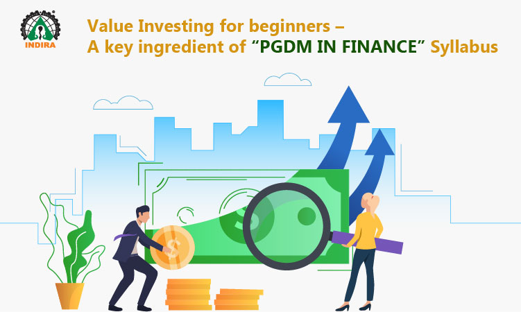 "Value Investing for beginners – A key ingredient of ""PGDM in Finance"" Syllabus"