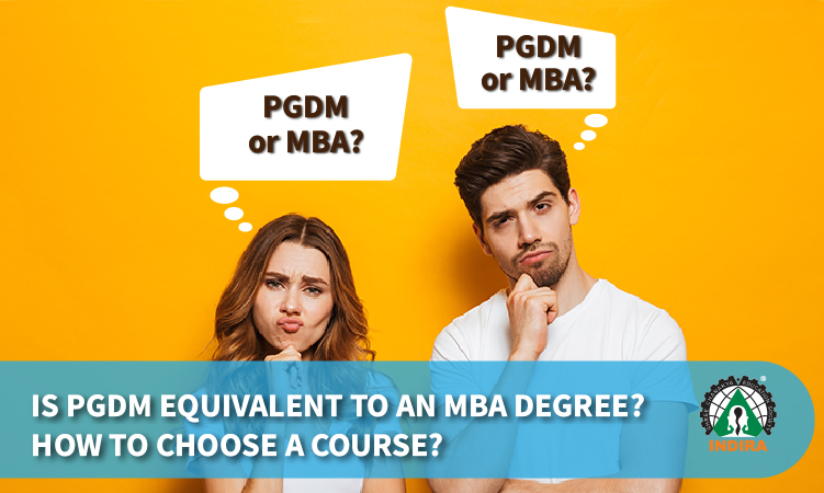 IS PGDM EQUIVALENT TO AN MBA DEGREE? HOW TO CHOOSE A COURSE?